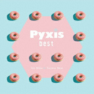 Pyxis best (初回限定盤 CD+Blu-ray)