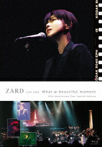 "ZARD LIVE 2004 ""What a beautiful moment""[30th Anniversary Year Special Edition]【Blu-ray】"