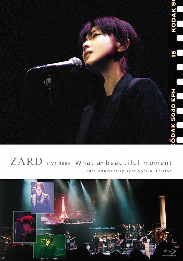 ZARD LIVE 2004 What a beautiful moment [30th Anniversary Year Special Edition]【Blu-ray】
