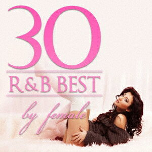 R&B BEST 30 - by female画像