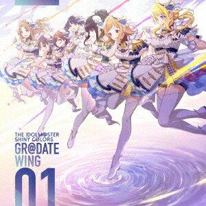 ゲームミュージック, その他 THE IDOLMSTER SHINY COLORS GRDATE WING 01 (CDBlu-ray)