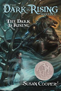 The Dark Is Rising DARK IS RISING (Dark Is Rising Sequence (Paperback)) [ Susan Cooper ]