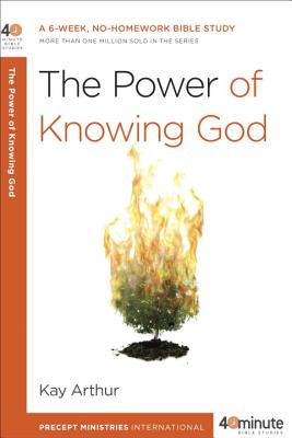 The Power of Knowing God: A 6-Week, No-Homework Bible Study画像