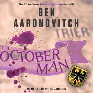 The October Man OCTOBER MAN M (Rivers of London) [ Ben Aaronovitch ]