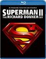 スーパーマンII リチャード・ドナーCUT版 【初回生産限定スペシャル・パッケージ】【Blu-ray】