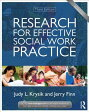 Research for Effective Social Work Practice RESEARCH FOR EFFECTIVE SOCI-3E [ Judy L. Krysik ]