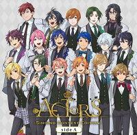 【楽天ブックス限定先着特典】ACTORS-Singing Contest Edition-sideA (デフォルメイラストアナザージャケットsideA)