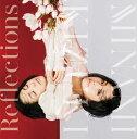 【先着特典】Reflections(オリジナルポストカード<通常盤絵柄>) [ 城南海 ]