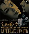 金色の眼の女【Blu-ray】 [ マリー・ラフォレ ]
