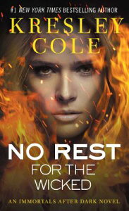 No Rest for the Wicked, Volume 3 NO REST FOR THE WICKED V03 (Immortals After Dark) [ Kresley Cole ]