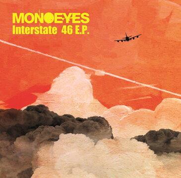 Interstate 46 E.P. [ MONOEYES ]
