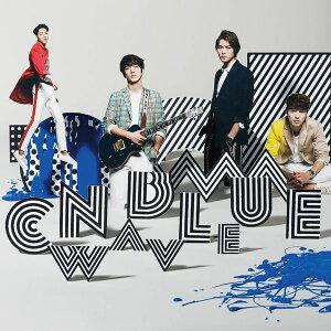 【楽天ブックスならいつでも送料無料】WAVE (初回限定盤A CD+DVD) [ CNBLUE ]