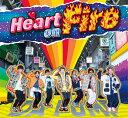 Heart on Fire (初回限定盤 CD+DVD+スマプラ+VR) [ DA PUMP ]