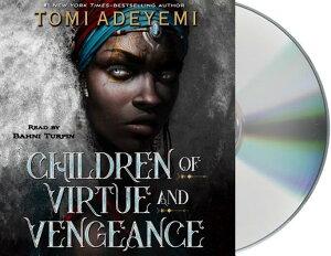 Children of Virtue and Vengeance CHILDREN OF VIRTUE & VENGEAN D (Legacy of Orisha) [ Tomi Adeyemi ]
