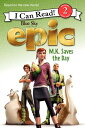 Epic: M.K. Saves the Day EPIC ...