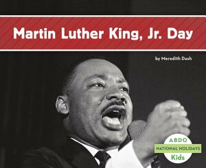 Martin Luther King Jr. Day NATL HOLIDAYS MARTIN LUTHER KI (National Holidays) [ Meredith Dash ]
