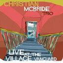 【輸入盤】Live At The Village Vanguard [ Christian Mcbride ]