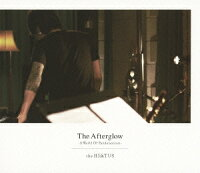 The Afterglow-A World Of Pandemonium-