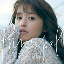 Principal (初回限定盤 CD+DVD) [ 逢田梨香子 ]