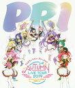 プリパラ&キラッとプリ☆チャンAUTUMN LIVE TOU...