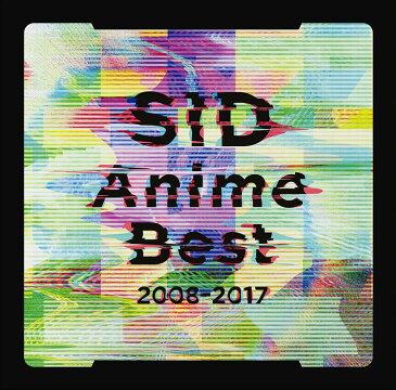 SID Anime Best 2008-2017 [ シド ]