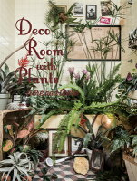 Deco Room with Plants here and there