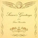 SEASON'S GREETINGS (20th Anniversary Edition) [ 山下達郎 ]