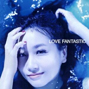 LOVE FANTASTIC (CD+Blu-ray)