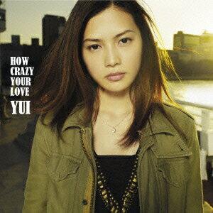 【送料無料】HOW CRAZY YOUR LOVE(初回限定CD+DVD)