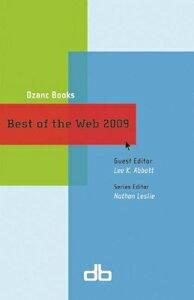 Best of the Web BEST OF THE WEB-2009 (Best of the Web) [ Lee K. Abbott ]