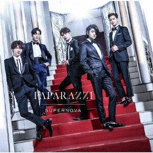 PAPARAZZI (初回限定盤B) [ SUPERNOVA ]