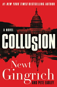 Collusion COLLUSION (Mayberry and Garrett, 1) [ Newt Gingrich ]