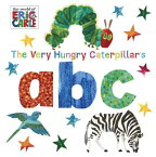 The Very Hungry Caterpillar's ABC VERY HUNGRY CATERPILLARS ABC-B (World of Eric Carle) [ Eric Carle ]