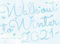 MANKAI STAGE『A3!』 〜WINTER 2021〜【Blu-ray】