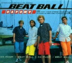 BEAT BALL [ DA PUMP ]
