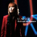 【送料無料】俺たちは天使だ!NO ANGEL NO LUCK 新エンディングテーマ::Beat call the moment [ U_WAVE ]
