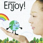 【送料無料】Enjoy! [ LinaLina ]