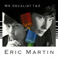 MR.VOCALIST 1&2(初回限定2CD)