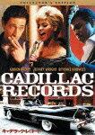 キャデラック・レコード  音楽でアメリカを変えた人々の物語