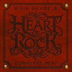 SIAM SHADE XI COMPLETE BEST 〜HEART OF ROCK〜(CD+DVD) [ SIAM SHADE ]