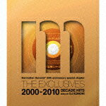 Manhattan Records 30th anniversary special chapter THE EXCLUSIVES 2000-2010 DECADE HITS MIXED BY DJ画像