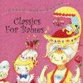 オルゴールとオーケストラによる胎教音楽の決定版::赤ちゃんのためのクラシック