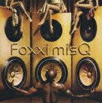 GLOSS [ Foxxi misQ ]