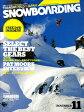 SNOWBOADING (スノーボーディング) マガジン 2009年 11月号 [雑誌]