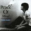Peace Of Mind [ 稲葉浩志 ]