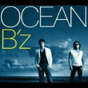 B'z(ビーズ)のシングル曲「OCEAN (ドラマ「海猿」の主題歌)」のシングル曲。
