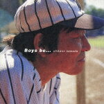 Boys be・・・画像