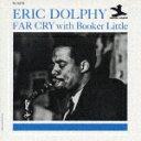 CD『ファー・クライ』エリック・ドルフィー