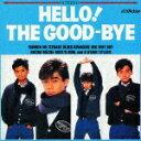 HELLO!THE GOOD-BYE+10