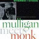 CD『Mulligan meets Monk』